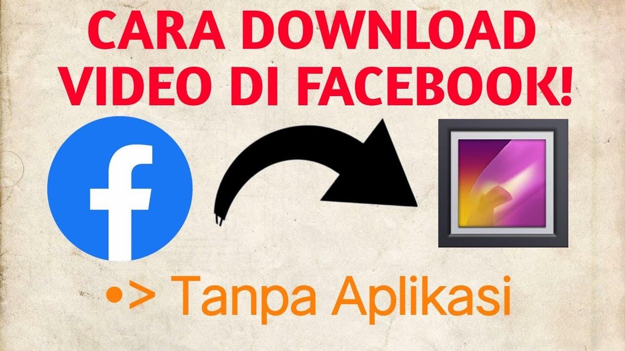 Cara Download Video Di FACEBOOK Terbaru 2020! - YouTube