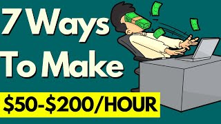 The 7 BEST Side Hustles That Pay $50-$200/Hour