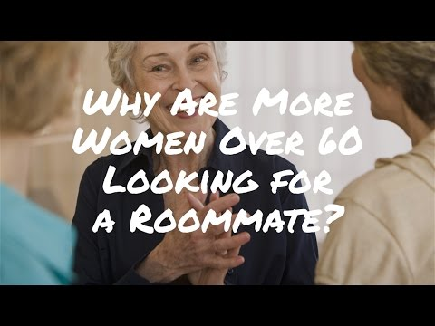Why Are More Women Over 60 Looking for a Roommate? Where to Live in Retirement