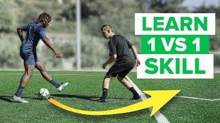 LEARN ADVANCED 1 VS 1 FOOTBALL SKILLS | play like a pro