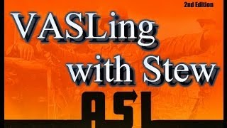 VASLing with Stew - [Episode 1] - ASL 1 Fighting Withdrawal