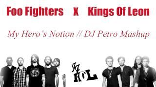 Foo Fighters vs Kings Of Leon - My Hero