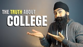 The TRUTH About College - You're Wasting Time & Doing College WRONG