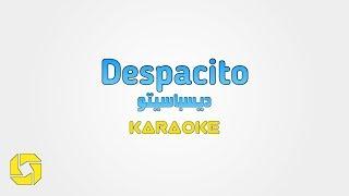 اغنية ديسباسيتو مكتوبة عربي وبدون صوت المطرب karaoke