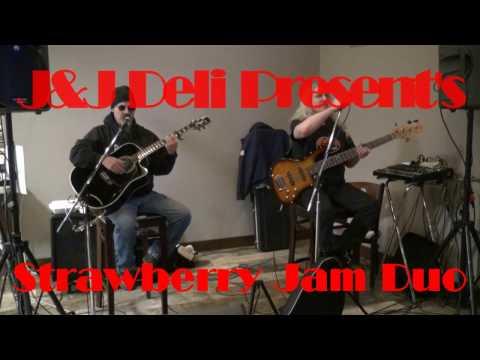 Strawberry Jam Duo - J&J Deli - Dallas, Pa. (Set-3) 3-2-17