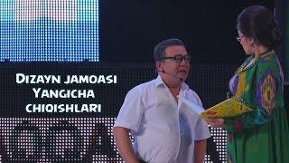 Dizayn jamoasi - Yangicha chiqishlari 2014 | Дизайин жамоаси - Янгича чикишлари 2014