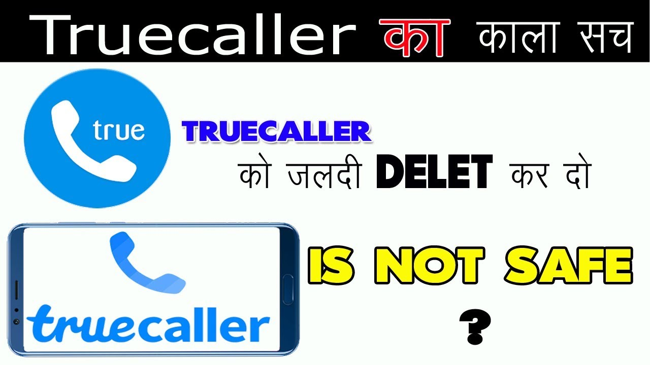 Fact of truecaller , truecaller is it safe or not