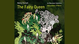"The Fairy Queen, Z. 629, Act V ""In a Chinese Garden"": Prelude - Hark! How All Things with One..."