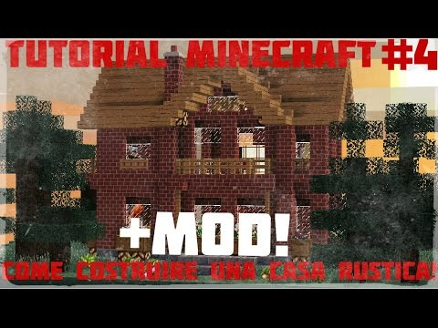 Tutorial Minecraft #4 2/2-Come costruire una bellissima ...