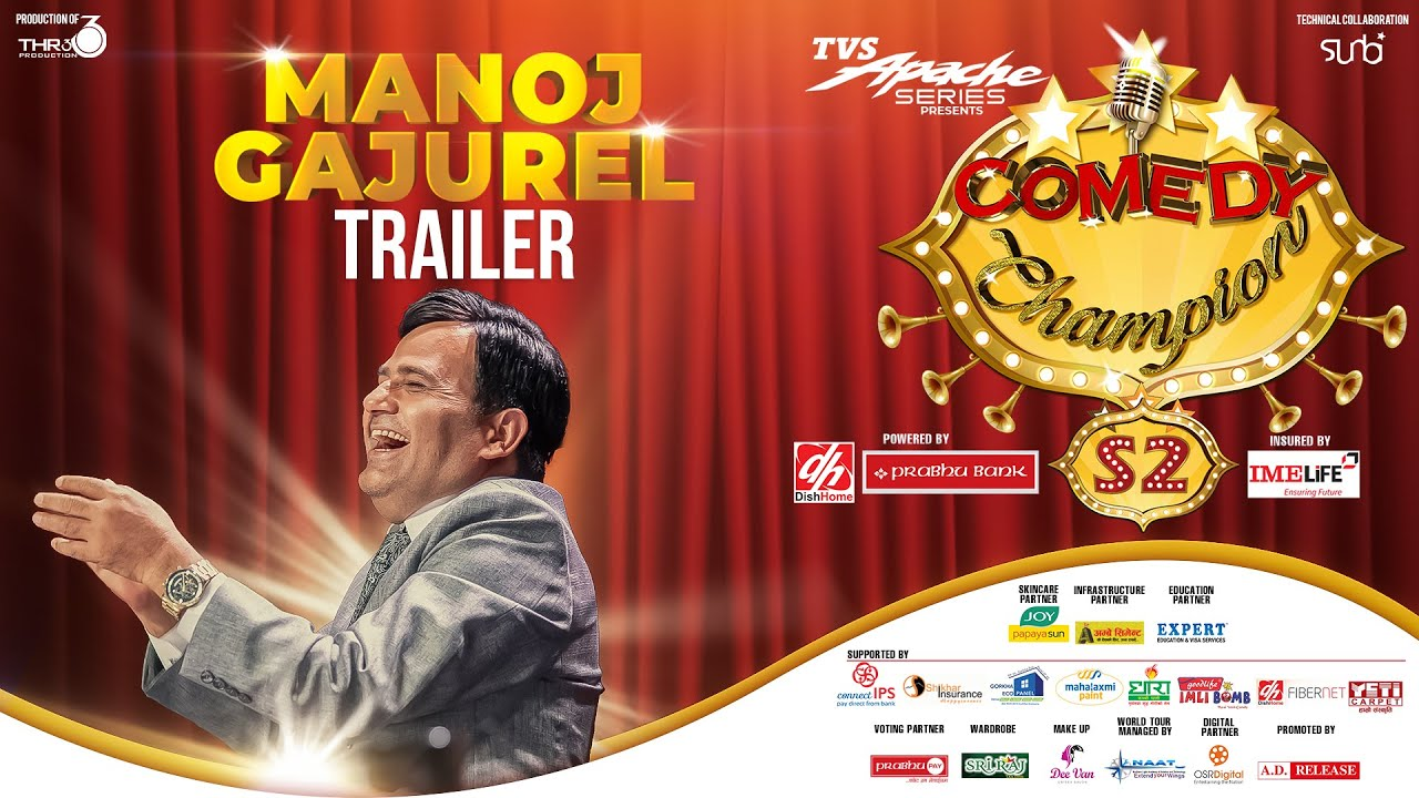 Manoj Gajurel - COMEDY CHAMPION S2 Trailer