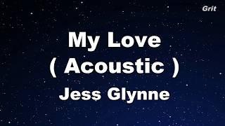 Download My Love (Acoustic) - Jess Glynne Karaoke【No Guide Melody】
