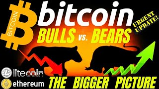 BULLS vs. BEARS BITCOIN LITECOIN and ETHEREUM DAILY UPDATE! price, analysis, news, trading, crypto
