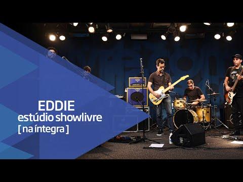 Eddie no Estúdio Showlivre - Apresentação na íntegra