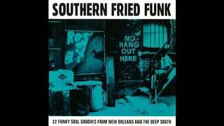 Southern Fried Funk - Full Album