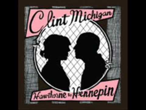Clint Michigan - Hawthorne To Hennepin