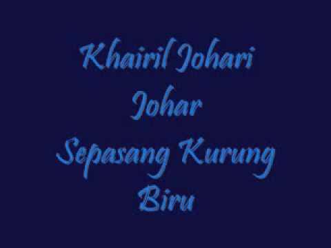 Khairil Johari Johar Sepasang Kurung Biru