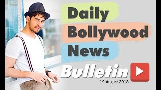 Bollywood Weekend Hindi News | 13-18 August 2018 | Bollywood Latest News and Gossips