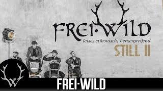 Frei.Wild - STILL II [Trailer 1]