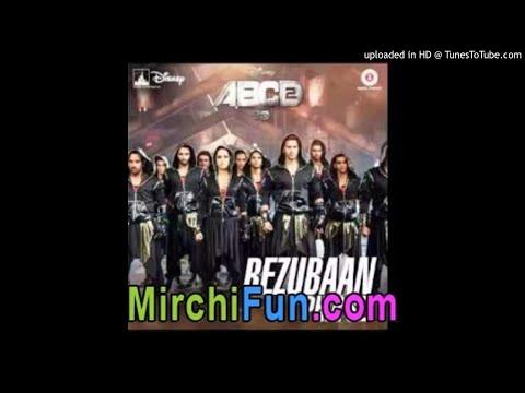 Bezubaan Phir Se ABCD 2 DJ Shadow Dubai Remix-(MirchiFun.Mobi)