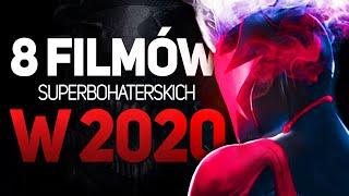 8 premier filmów SUPERBOHATERSKICH w 2020r!