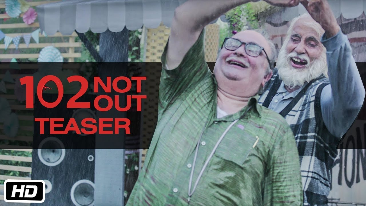 102 Not Out - Official Teaser | Amitabh Bachchan | Rishi Kapoor | Umesh Shukla | In Cinemas May 4th