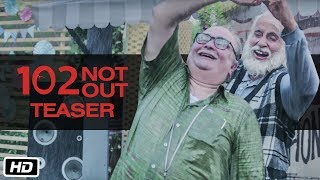 102 Not Out Official Teaser Amitabh Bachchan Rishi Kapoor Umesh Shukla In Cinemas May 4th