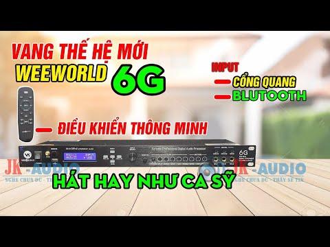 Vang weeworld 6G công nghệ mới âm thanh số đỉnh cao năm 2020 đã có mặt tại VN giá 3tr2