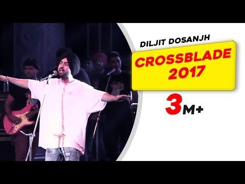 Diljit Dosanjh   Crossblade Music Festival   2017