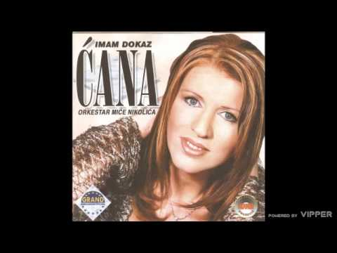 Cana - Ima, ima stila - (Audio 2002)