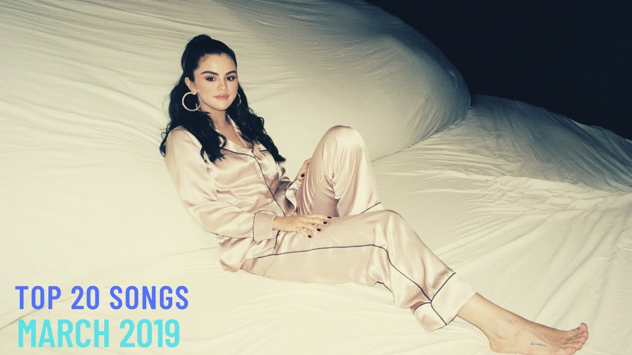 Top 20 Songs: March 2019 (03/16/2019) I Best Billboard Music Hit