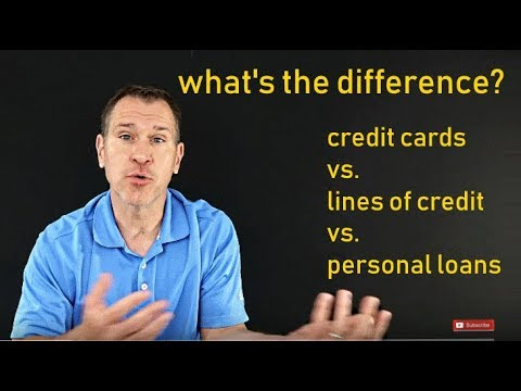 credit-cards-vs.-lines-of-credit-vs.-personal-loans-(what's-the-difference?)