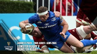 Guinness Pro14 Final Series Semi-Final Highlights: Leinster Rugby v Munster Rugby