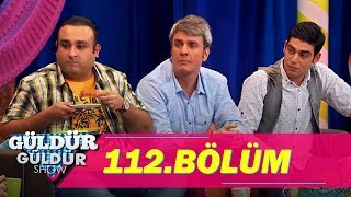 Güldür Güldür Show 112.Bölüm (Tek Parça Full HD)