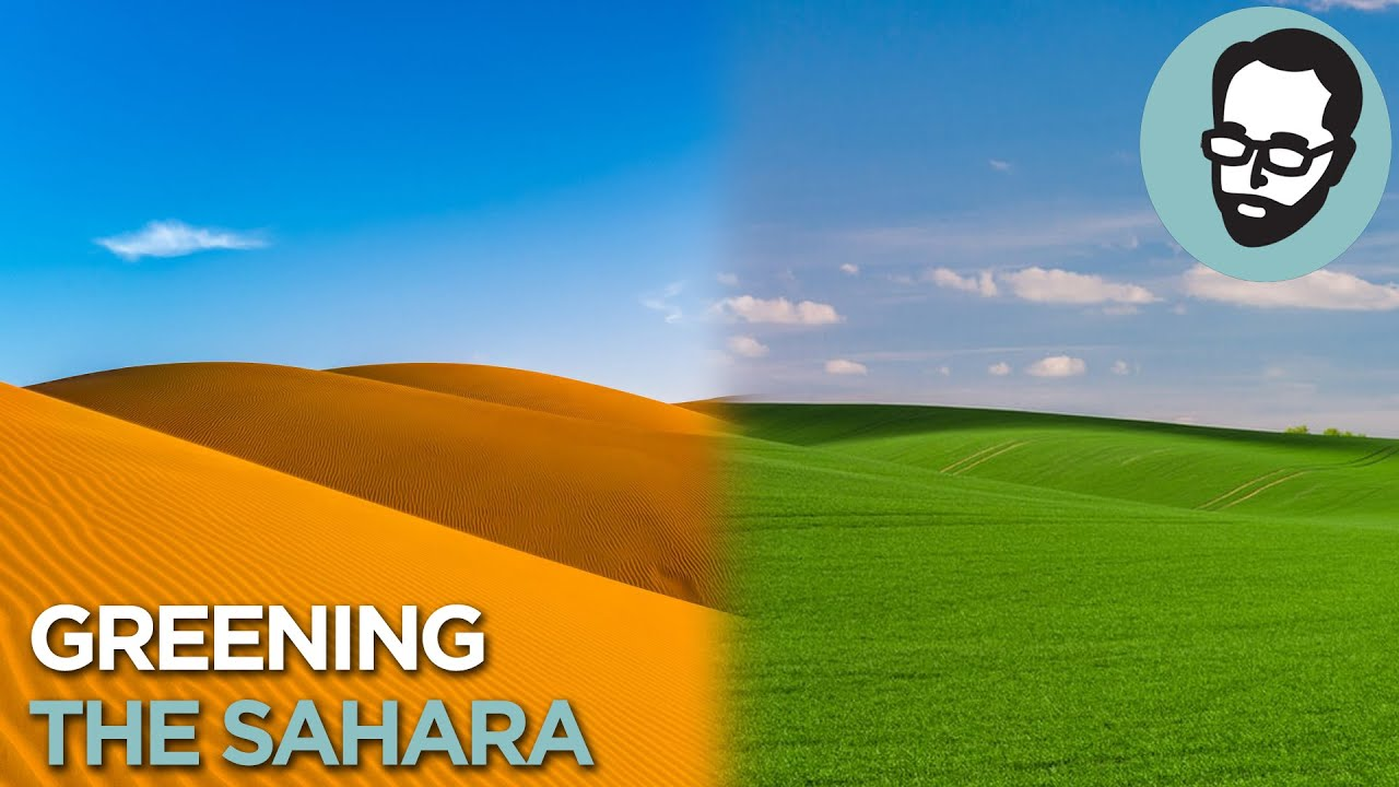 Megaprojects: Terraforming The Sahara | Answers With Joe