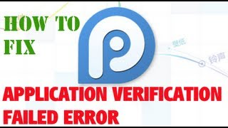 How To: Fix Application verification failed error 25pp