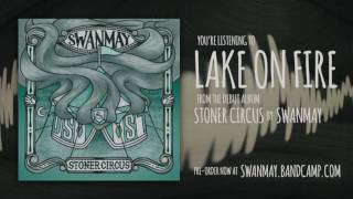 Swanmay - Lake On Fire