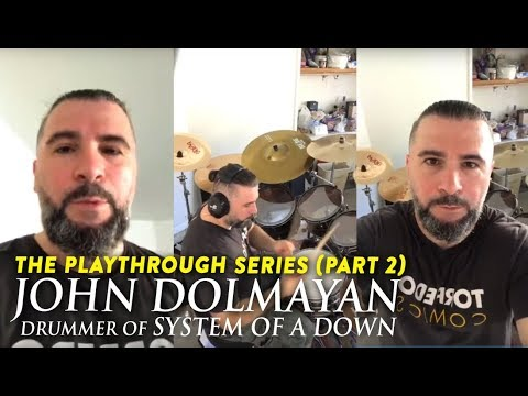 The Playthrough Series — John Dolmayan of System Of A Down [official] part II Mp3