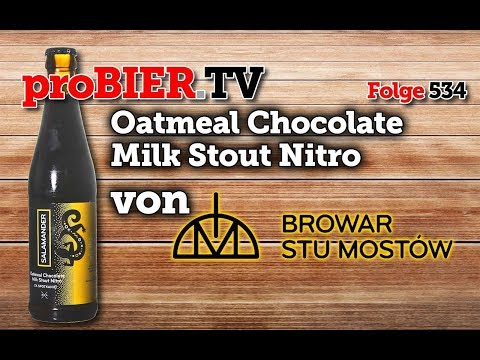 Nitro Oatmeal Chocolate Milk Stout von Browar Stu Mostow | proBIER.TV - Craft Beer Review #534 [4K]