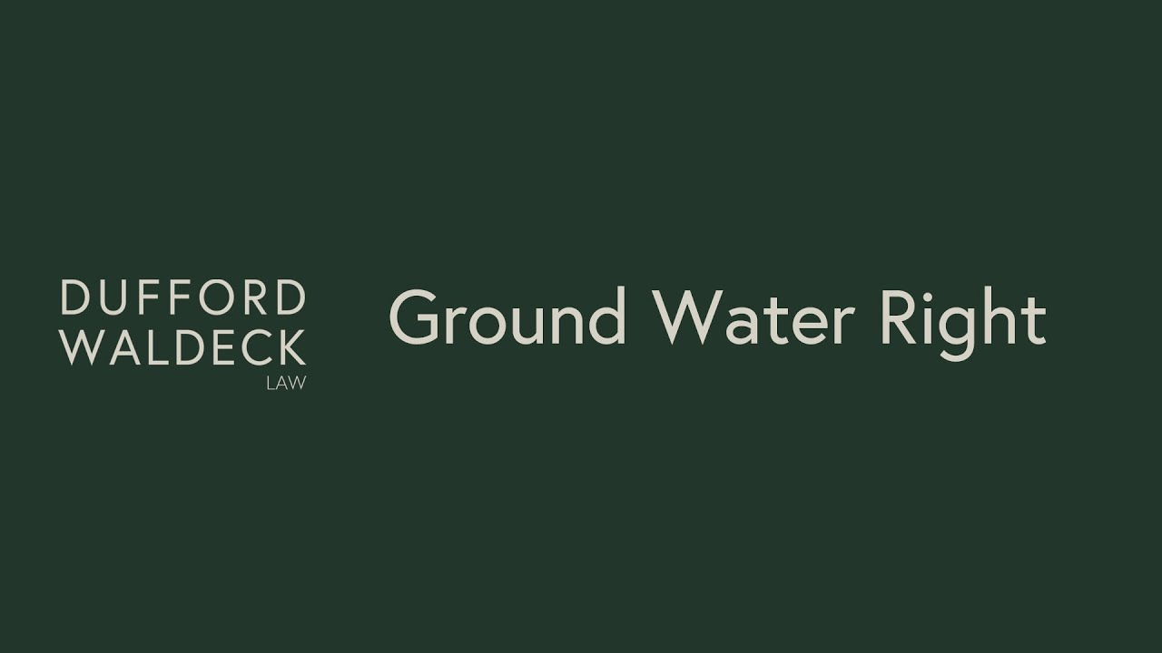 Learn about Ground Water Rights