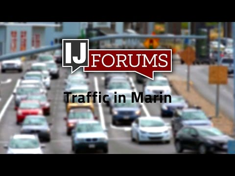 IJ Forums: Traffic in Marin
