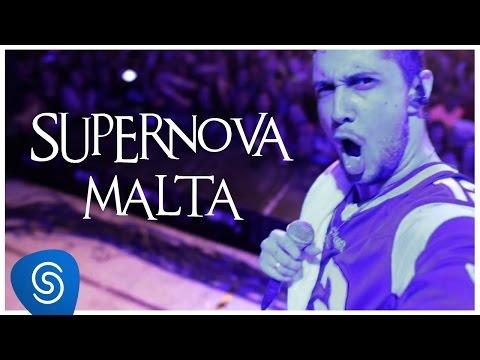 Malta - Supernova (Clipe Oficial)