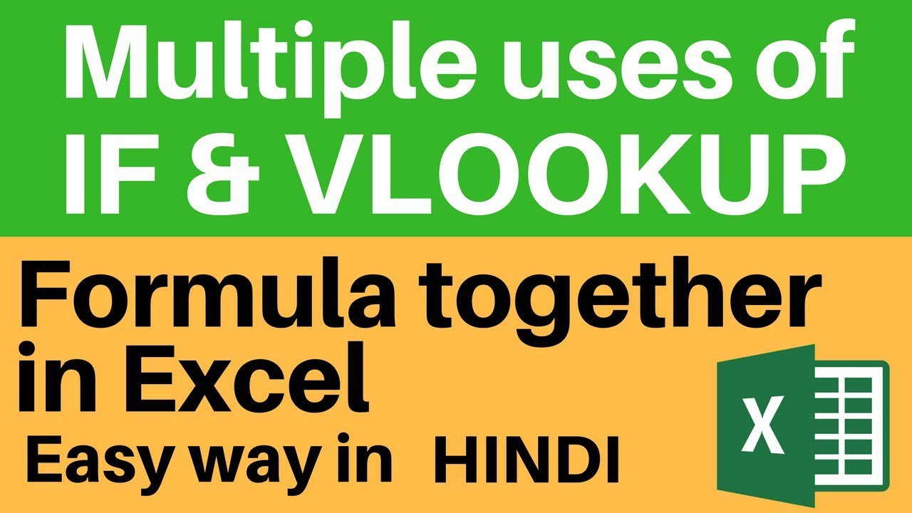 Multiple Uses Of If Vlookup Formula Together Excel Tutorial