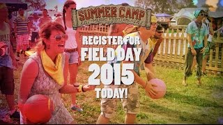 5 Years In The Making - Register for Summer Camp Field Day 2015!
