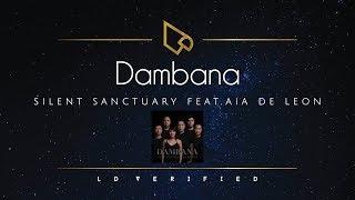 Silent Sanctuary feat. Aia De Leon | Dambana (Lyric)