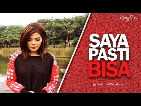 SAYA PASTI BISA (Video Motivasi) | Spoken Word | Merry Riana Mp3