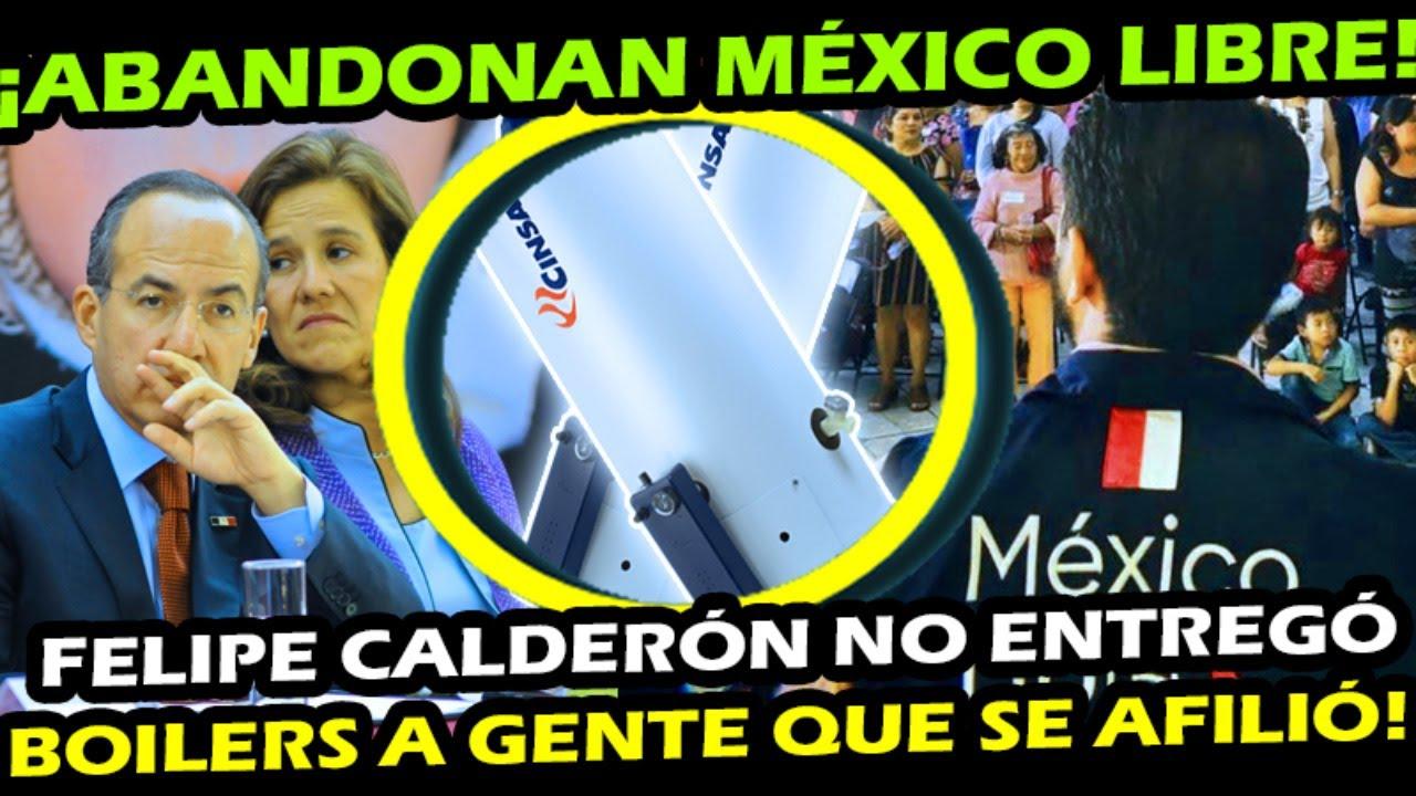 ABANDONAN MEXICO LIBRE ¡ CALDERON PROMETIO ENTREGAR ESTO y NO LE CUMPLIO A SUS AFILIADOS !