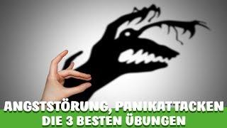 ANGSTSTÖRUNG, PANIKATTACKEN - DIESE 3 ÜBUNGEN helfen DIR garantiert