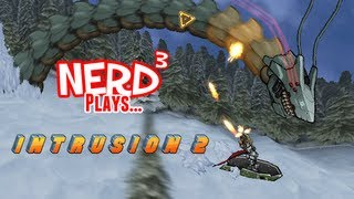 Nerd³ Plays... Intrusion 2