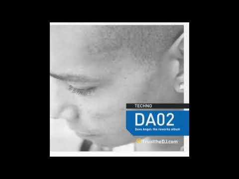 Dave Angel - Trustthedj DA02. The Reworks (Unmixed) (2002)