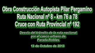 Desvío del tránsito de Ruta Nacional nº8 por el casco urbano de Robles